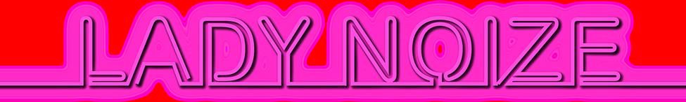 Lady Noize